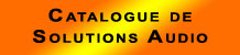 Catalogue de solutions audio